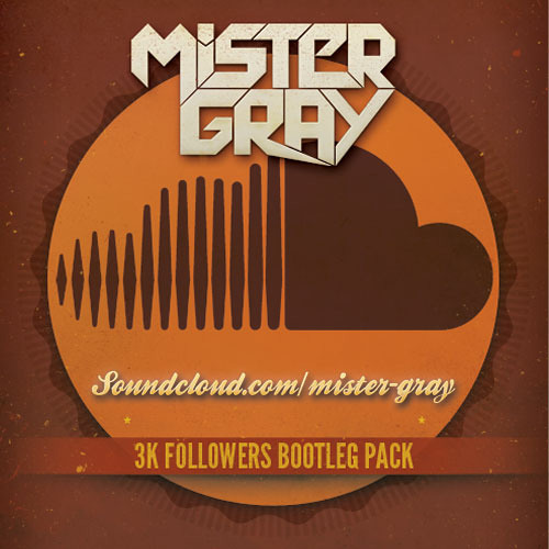 3000 Soundcloud Followers Bootleg Pack
