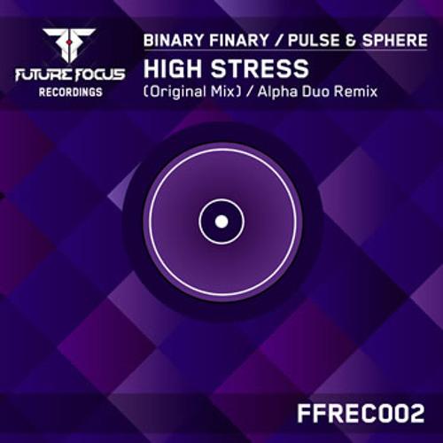 Binary Finary vs Pulse & Sphere - High Stress (Original Mx)