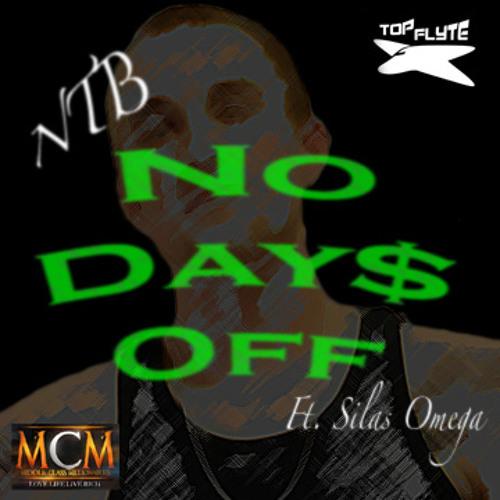 No Days Off Ft. Silas Omega (Prod. By Joey Spec)