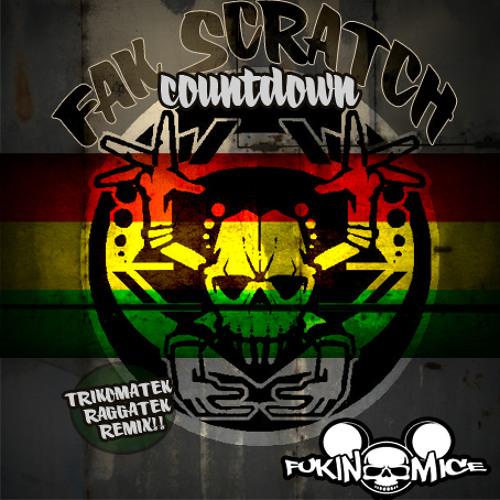 Fak scratch-Countdown(Trikomatek Raggatek remix)[FM005]FREE DOWNLOAD!!