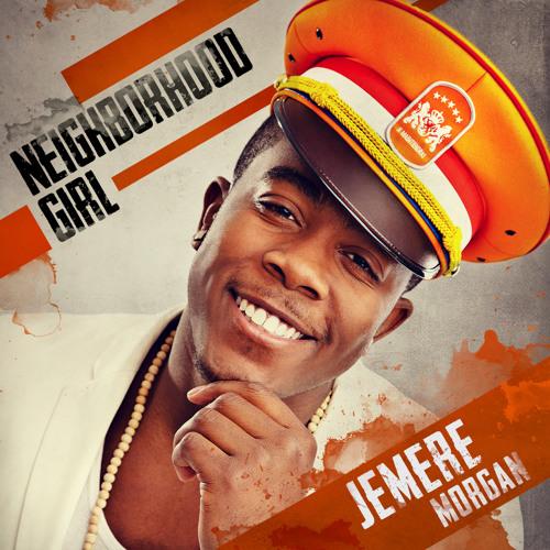 Jemere Morgan- Neighborhood Girl [2013]
