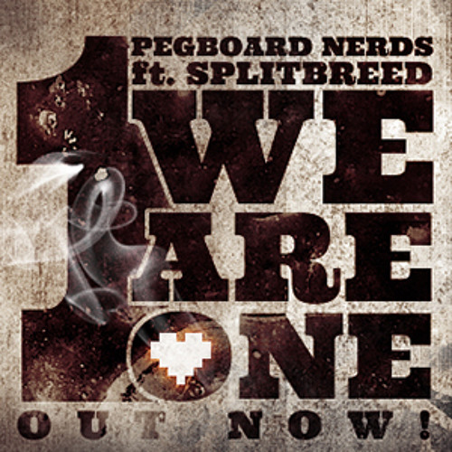 Pegboard Nerds ft. Splitbreed - We Are One (Radio Edit)