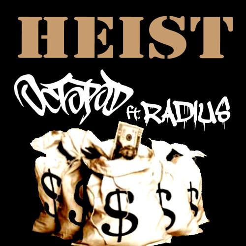 Octopod feat Radius- Heist