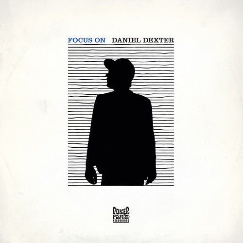 Focus On: Daniel Dexter / Album Minimix