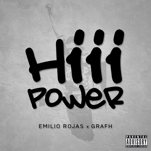 "Emilio Rojas & Grafh ""Hiii Power"" (Freestyle)"