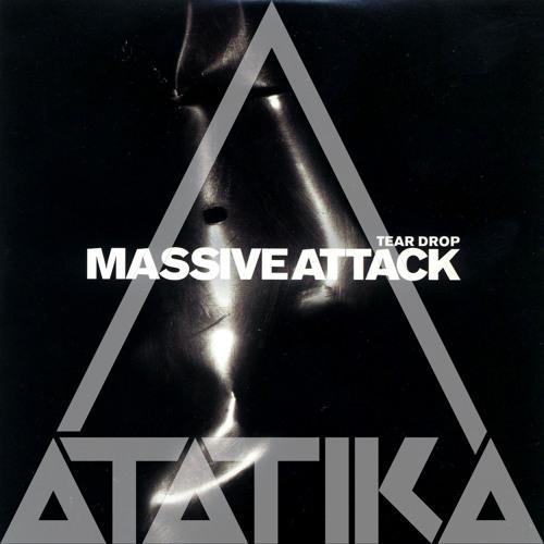 Teardrop (∆T∆TIK∆ RMX) - Massive Attack
