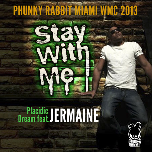 Placidic Dream feat. Jermaine - Stay With Me (Sudad G Remix)