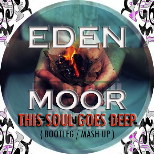 Anton VS Maribou - This Soul Goes Deep (EdenMoor Bootleg) [Free Download]