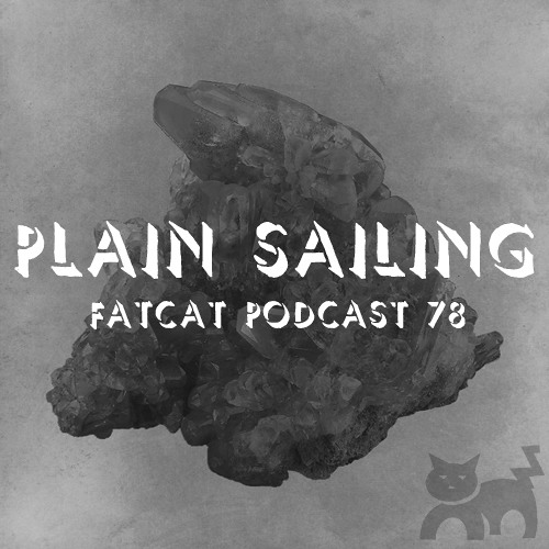 Mazes - Plain Sailing - FatCat Records Podcast #78