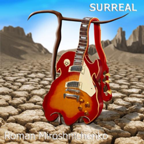 "Roman Miroshnichenko. New album ""Surreal"" trailer"