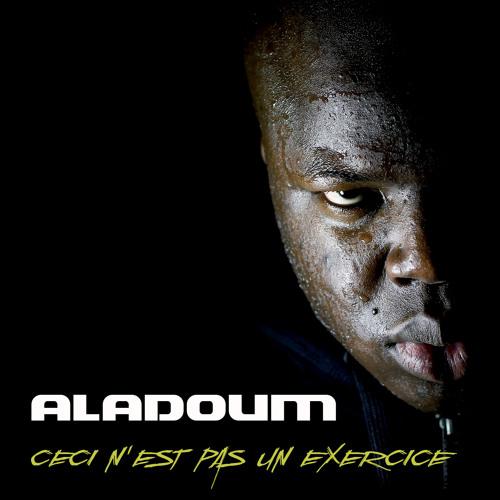 ALADOUM - Ca va devenir vrai  (Prod : El Gaouli )