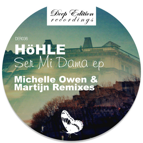 Hohle - Ser Mi Dama (Martijn Remix) Deep Edition Recordings