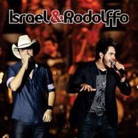 Israel e Rodolffo - Quem Vai Chorar Não Sou Eu (Lançamento)