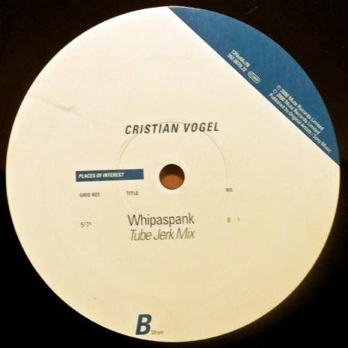 Cristian Vogel - Whipaspank (Tube Jerk Mix)