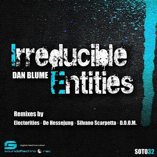 Dan Blume - Irreducible Entities (Original mix) Out now on Sound of Techno Records