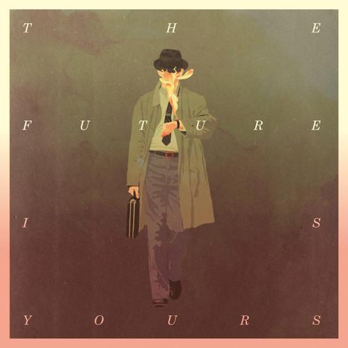 The Future Is Yours (Kraak & Smaak Remix)