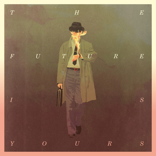 The Future Is Yours (Ambassadeurs Remix)