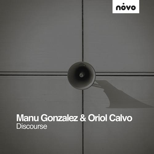 NOVO 013 - Manu Gonzalez & Oriol Calvo - Discourse (Germán Brigante Remix)