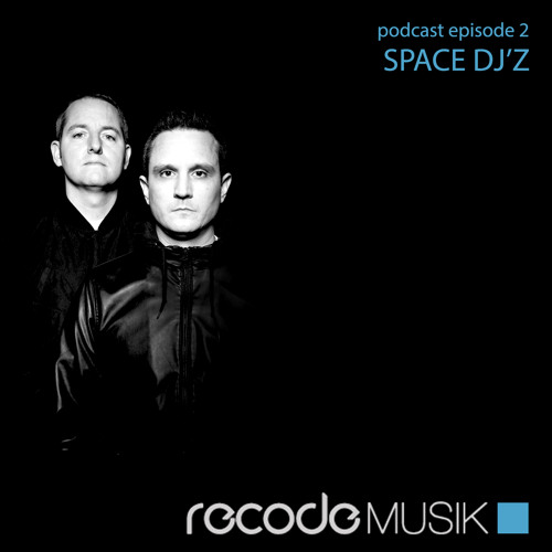 Recode Podcast 002 with Space DJz