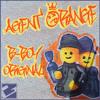 Agent Orange - B-Boy Original (clip)