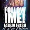 Fatboi Fresh - Letta to YO GOTTI