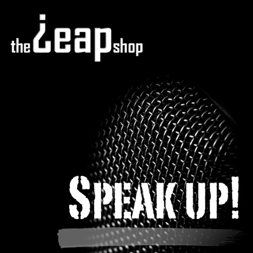 The Leap Shop - Speak up!