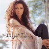 Forever And For Always - Shania Twain