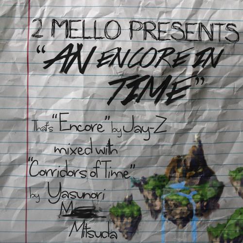 2 Mello - An Encore In Time (Jay-Z vs. Chrono Trigger Mashup)
