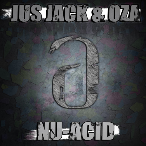Jus Jack & Oza - NuAcid  [Auryn] Preview