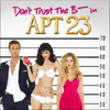 Don't Trust the B---- in Apt 23 Theme - Single