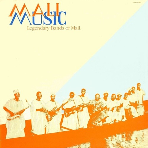 Mali Music - Legendary Bands of Mali, Sterns' classic LP digital re-issue (2 track sample)