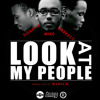 Mike ft. Sleazy-E & Darkecy - Look At My People (Prod. by Barick)
