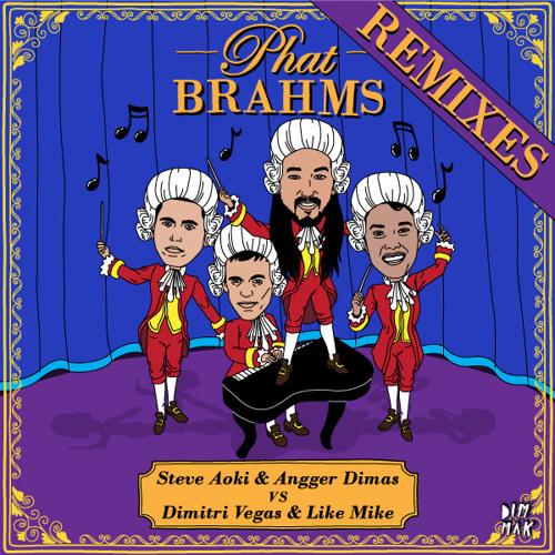 Steve Aoki & Angger Dimas Vs. Dimitri Vegas & Like Mike - Phat Brahms (Bro Safari & UFO! Remix)