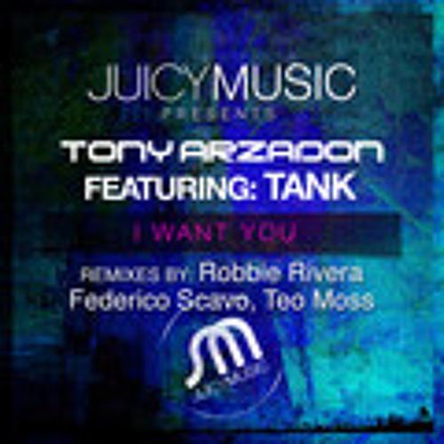 Tony Arzadon Feat Tank - I Want You (Teo Moss Remix)