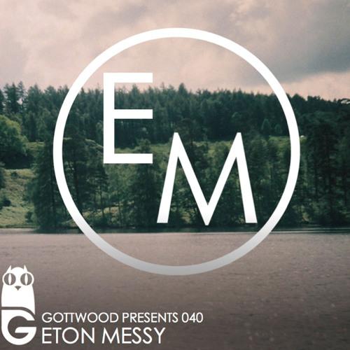 Gottwood Presents: Messy Mix #9
