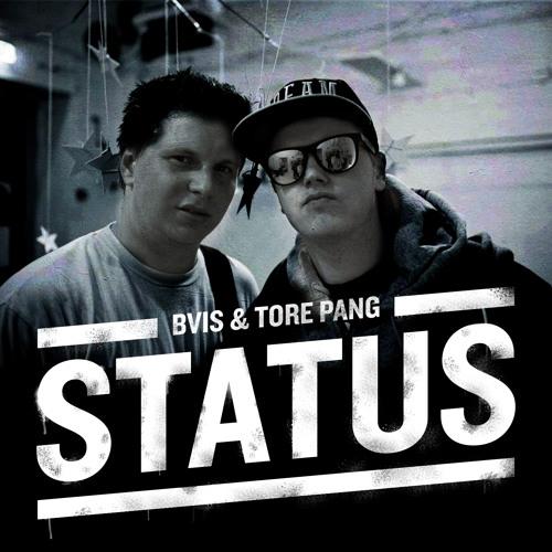 Bvis & Tore Pang - Status (Prod. Unge Wathne)
