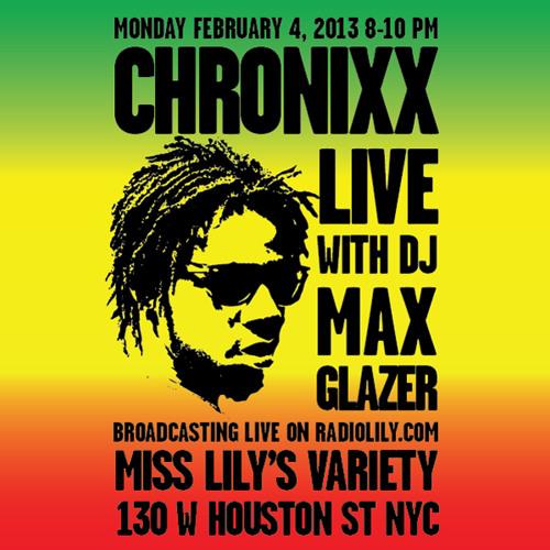 Chronixx Live on Radio Lily with Max Glazer 02.04.13