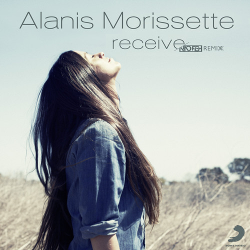 Alanis Morissette - Receive (Nino Fish Remix) [Radio Edit] | [Sony Music]