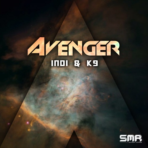Avenger (Original Mix) - INDI & K9 [Sub.Mission Recordings] {PREVIEW} OUT NOW!!