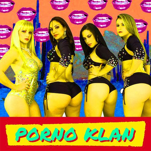 Porno Klan - La Surra de Bunda
