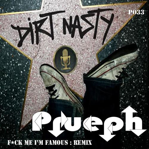 F*ck Me I'm Famous Remix