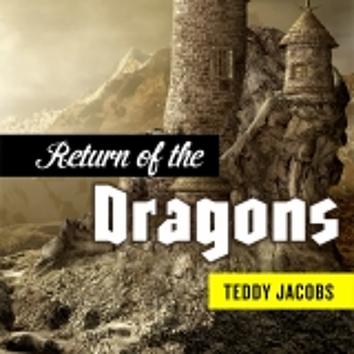 Return of the Dragons by Teddy Jacobs, Narrated by J.M. Badger