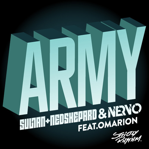 Army - Sultan + Ned Shepard & NERVO feat. Omarion [RADIO Edit]