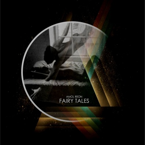 Amol Reon - Fairy Tales (Original Mix)