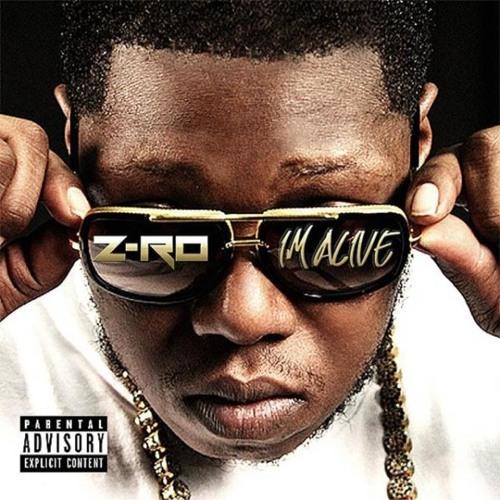 Z-Ro - I'm Alive