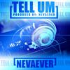 Tell Um