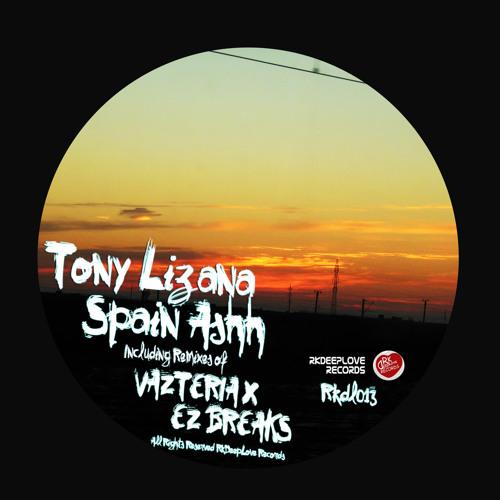 [RKDL013] Tony Lizana - Spain ashh (Original Mix) [RKDEEPLOVE RECORDS]