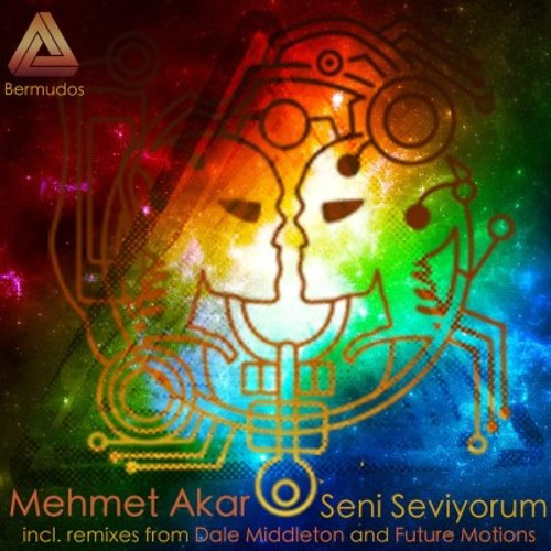 Mehmet Akar - Seni Seviyorum (Future Motions Distorted Love Remix)