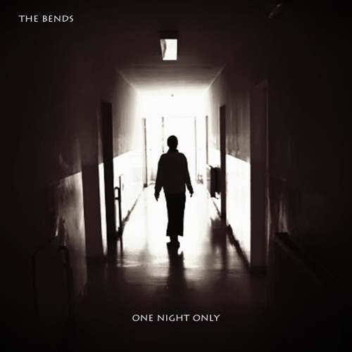 The Bends - One Night Only