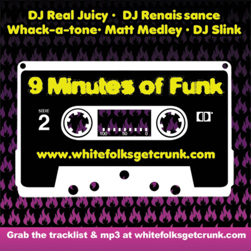 DJ Real Juicy - 9 Minutes of Funk